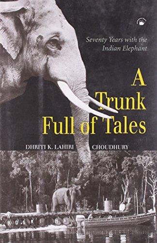 A Trunk Full of Tales: Lahiri-Choudhury Dhriti K.