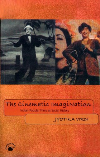 9788178241869: The Cinematic Imagination: Indian Popular Films as Social History