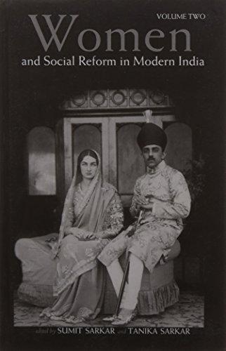 Women and Social Reform in Modern India : A Reader (2 Vols-Set): Sumit Sarkar and Tanika Sarkar