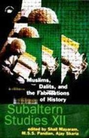 Muslims Dalits and the Fabrications of History: M.S.S. Pandian (Editor),Ajay