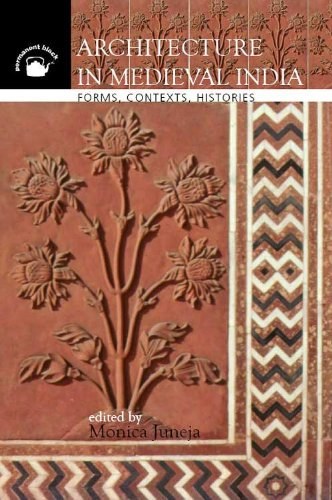 9788178242286: Architecture in Medieval India: Forms, Contexts, Histories