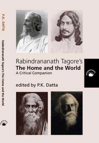 9788178242309: Rabindranath Tagore's The Home and The World: A Critical Companion