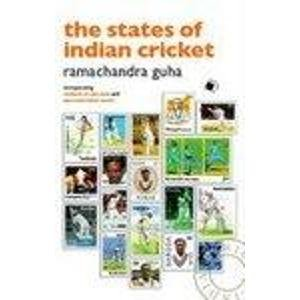 9788178242415: The States of Indian Cricket