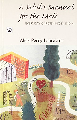 A Sahib's Manual For the Mali: Everyday: Percy-Lancaster, Alick