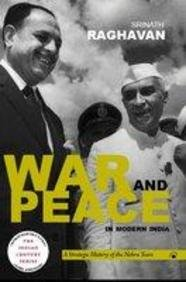 9788178242576: War and Peace in Modern India: A Strategic History of the Nehru Years