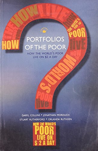 Portfolios of the Poor: How the World's Poor Live on $2 a Day: Daryl Collins, Jonathan Morduch...