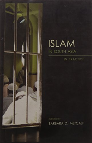 9788178242972: Islam In South Asia In Practice