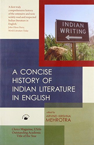 A Concise History of Indian Literature in: Arvind Krishna Mehrotra