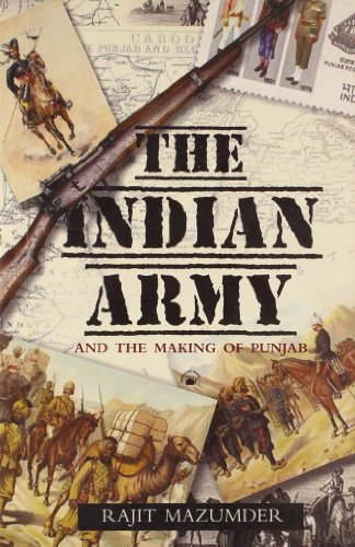 9788178243153: The Indian Army and the Making of Punjab
