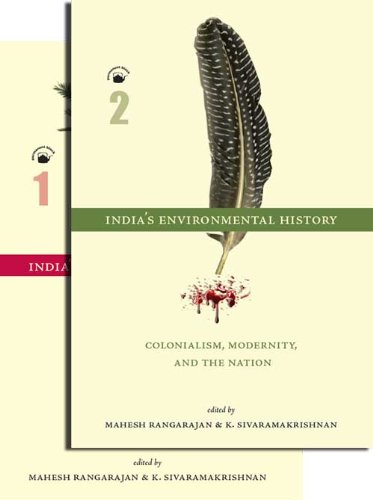 9788178243160: India's Environmental History A Reader: (Vol. 1: From Ancient Times to the Colonial Period, Vol. 2: Colonialism, Modernity, and the Nation)