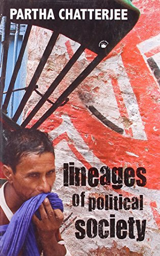 9788178243177: Lineages of Political Society: Studies in Postcolonial Democracy