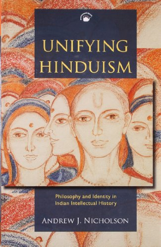 9788178243283: Unifying Hinduism: Philosophy and Identity in Indian Intellectual History