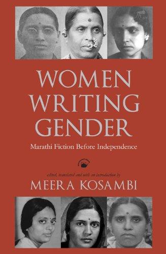 Women Writing Gender: Marathi Fiction Before Independence: Meera Kosambi (Ed.)
