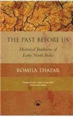 9788178243979: The Past Before Us - Historical Traditions of Early North India