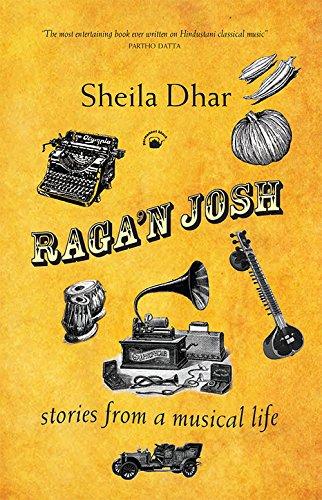 9788178244631: Raga'n Josh Stories from a Musical Life