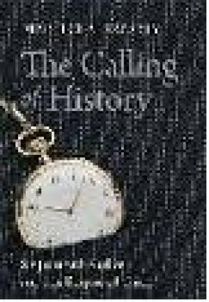 9788178244693: The Calling of History