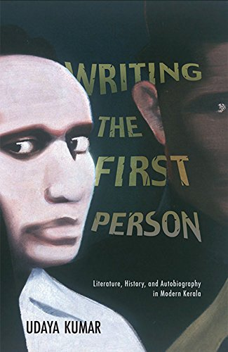 Writing The First Person: Literature, History, and: Udaya Kumar