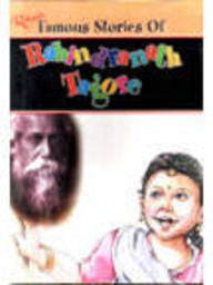 Famous Stories Of Rabindranath Tagore