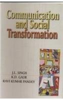 Communication and Social Transformation : Indian Experience: Pandey R.K. Gaur