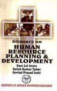 Glossary on Human Resource Planning and Development: Joshi Govind Prasad