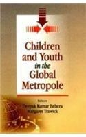 Children and Youth in the Global Metropole: Deepak Kumar Behera and Margaret Trawick