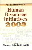 Annual Handbook of Human Resources Initiatives 2003: Mahaveer Jain and