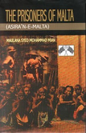 The Prisoners of Malta (Asiran-e Malta): Maulana Syed Muhammad