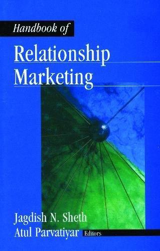 Handbook of Relationship Marketing: Atul Parvatiyar,Jagdish N.