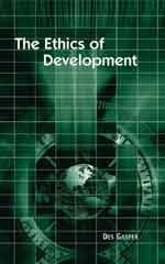9788178295961: The Ethics of Development: From Economism to Human Development