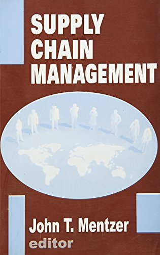 Supply Chain Management: John T. Mentzer (Ed.)