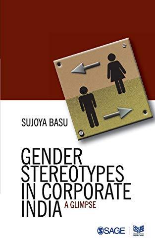 Gender Stereotypes in Corporate India: A Glimpse: Sujoya Basu