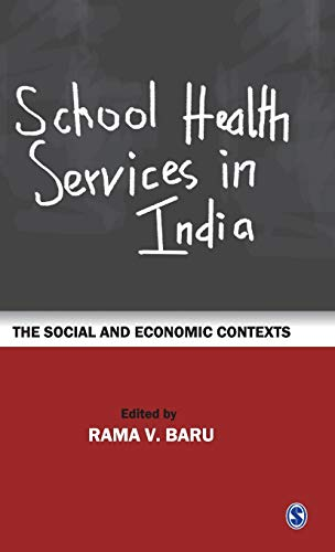 9788178298733: School Health Services in India: The Social and Economic Contexts