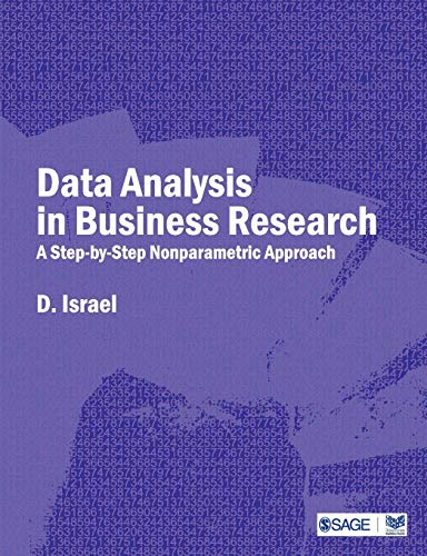 Data Analysis in Business Research: A Step-By-Step Nonparametric Approach: D. Israel