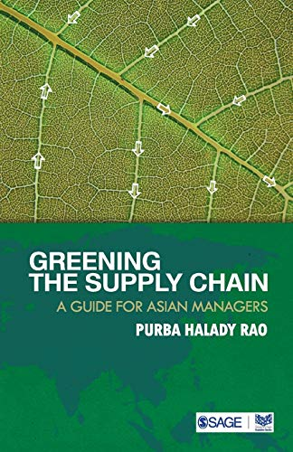 9788178298764: Greening the Supply Chain: A Guide for Asian Managers (Response Books)