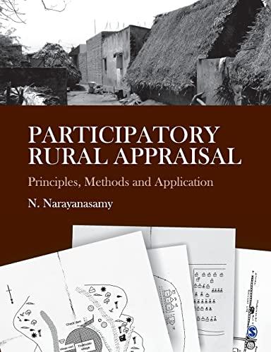 Participatory Rural Appraisal : Principles Methods and Application: N Narayanasamy