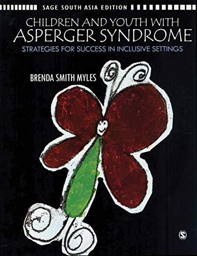 Children and Youth with Asperger Syndrome: Strategies for Success in Inclusive Settings: Brenda ...