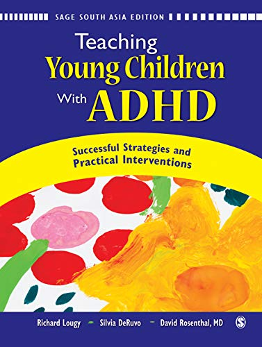 Teaching Young Children with ADHD: Successful Strategies and Practical Interventions: Richard A. ...