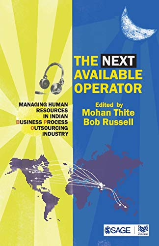 The Next Available Operator: Managing Human Resources in Indian Business Process Outsourcing ...