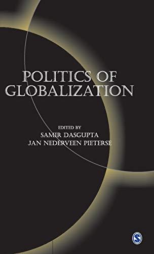 Politics of Globalization: Samir Dasgupta and Jan Nederveen Pieterse (eds)