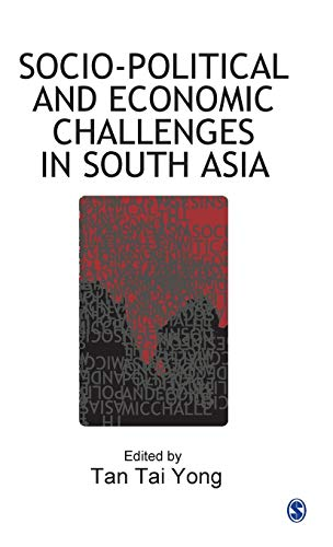 Socio-Political and Economic Challenges in South Asia: Tan Tai Yong (ed.)