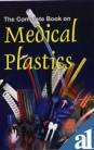 9788178330006: The Complete Book On Medical Plastics
