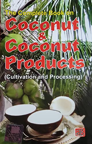 THE COMPLETE BOOK ON COCONUT & COCONUT: NIIR BOARD OF