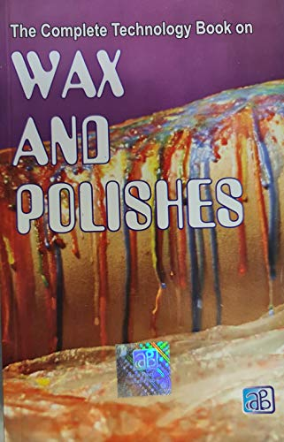 9788178330129: The Complete Technology Book on Wax and Polishes