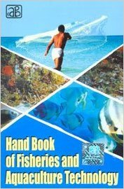 Handbook on Fisheries and Aquaculture Technology: Handbook on Fisheries