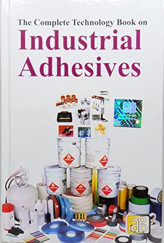 9788178331119: THE COMPLETE TECHNOLOGY BOOK ON INDUSTRIAL ADHESIVES
