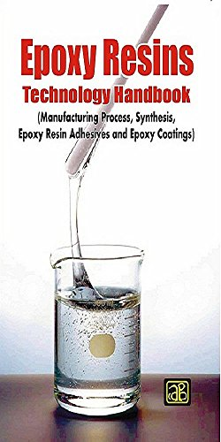 Epoxy Resins Technology Handbook: