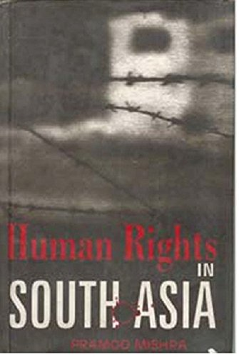 Human Rights in South Asia: Pramod Mishra
