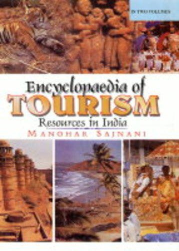 9788178350189: Encyclopaedia of Tourism: Resources in India: v. 2