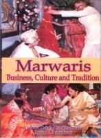 Marwaries: Business, Culture And Tradition: Bharat Jhunjhunwala Arvind