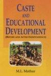 Caste and Educational Development: Mathur M.L.